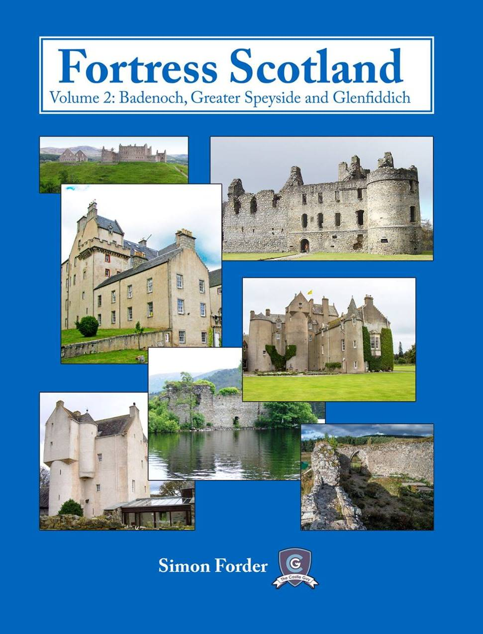 Simon Forder (The Castle Guy)s Book :: Fortress Scotland