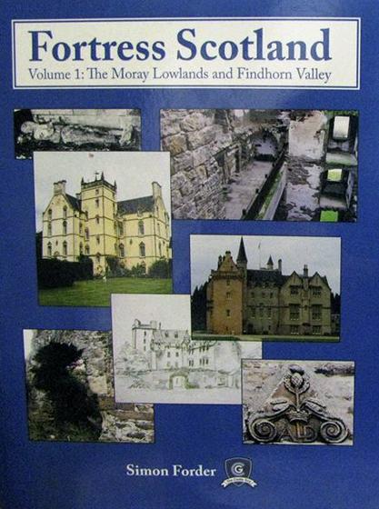 Simon Forder (The Castle Guy)s Book :: Fortress Scotland